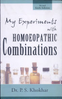My Experiments with Homoeopathic Combinations