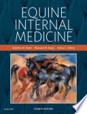 """Equine Internal Medicine E-Book"" by Stephen M. Reed, Warwick M. Bayly, Debra C. Sellon"