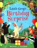Little Grey s Birthday Surprise