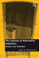 The Cultures of Alternative Mobilities