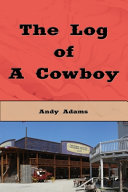 Free The Log of a Cowboy (Illustrated Edition) Book