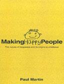 Making Happy People