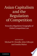 Asian Capitalism and the Regulation of Competition Book
