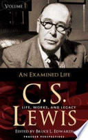 C S  Lewis  An examined life Book PDF