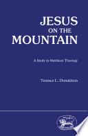 Jesus On The Mountain A Study In Matthew