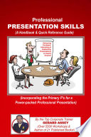Professional Presentation Skills  A Handbook   Quick Reference Guide
