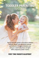 Toddler Parenting Success Book PDF