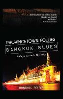 Provincetown Follies, Bangkok Blues