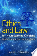 Ethics and Law for Neurosciences Clinicians Book