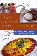 Quick and Easy Homemade Meals