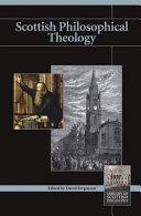 Scottish Philosophical Theology 1700 2000