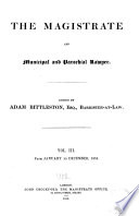 Reports of New Magistrates  Cases Argued and Determined in All the Courts of Common Law at Westminster  1844 1851 Book PDF
