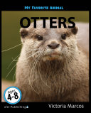 My Favorite Animal: Otters