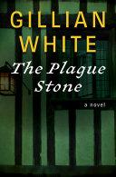The Plague Stone