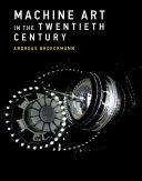 Machine Art in the Twentieth Century