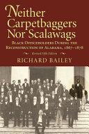 Neither Carpetbaggers Nor Scalawags
