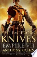 The Emperor s Knives  Empire VII