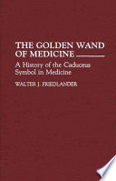 The Golden Wand of Medicine