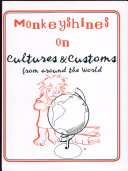 Monkeyshines on Cultures and Customs from Around the World