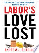 Labor s Love Lost