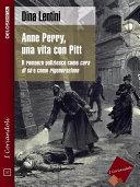 Anne Perry, una vita con Pitt Pdf/ePub eBook