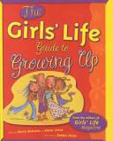 The Girls  Life Guide to Growing Up