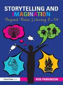 Storytelling and Imagination  Beyond Basic Literacy 8 14