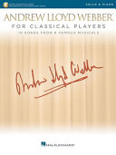 Andrew Lloyd Webber for Classical Players   Cello and Piano