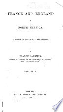 France and England in North America  A half century of conflict 1905 Book PDF