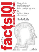 Studyguide for Pharmacotherapy a Pathophysiologic Approach 9e by Dipiro  Joseph  ISBN 9780071800532
