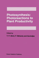 Photosynthesis  Photoreactions to Plant Productivity