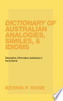Dictionary Of Australian Analogies Similes Idioms PDF