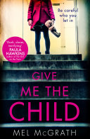 Give Me the Child Book