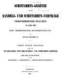 Schiffahrts-Gesetze sowie Handels- und Schiffahrts-Verträge verschiedener Staaten 1847