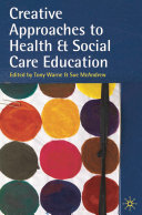 Creative Approaches to Health and Social Care Education