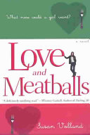 Love and Meatballs