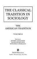 The classical tradition in sociology: the American tradition
