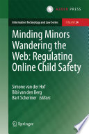 Minding Minors Wandering The Web Regulating Online Child Safety
