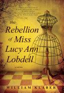 The Rebellion of Miss Lucy Ann Lobdell Pdf/ePub eBook
