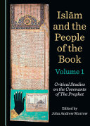 Islām and the People of the Book Volumes 1-3