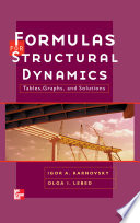 Formulas for Structural Dynamics  Tables  Graphs and Solutions