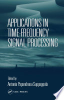 Applications in Time Frequency Signal Processing Book
