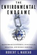 The Environmental Endgame