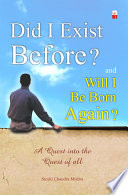 Did I Exist Before And Will I Be Born Again  Book PDF