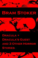 Dracula + Dracula's Guest and 3 Other Horror Stories