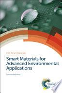 Smart Materials for Advanced Environmental Applications Book