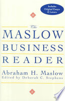"""The Maslow Business Reader"" by Abraham H. Maslow, Deborah C. Stephens"