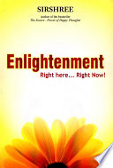 Enlightenment  : Right here... Right Now!
