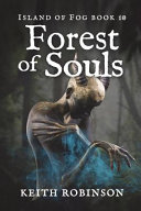 Forest of Souls  Island of Fog  Book 10