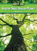 Healthy Trees, Healthy Planet